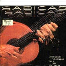 Discos de vinilo: SABICAS. VARIACIONES FLAMENCAS PARA TRES GUITARRAS EN STEREO (VINILO LP 1964 ). Lote 67874821