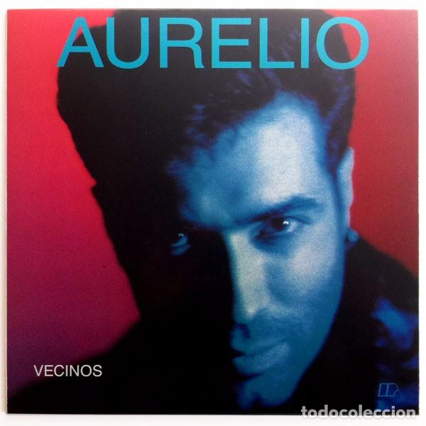 AURELIO (AURELIO Y LOS VAGABUNDOS) - VECINOS - LP SPAIN 1990 - COMPAÑÍA CATALANA DE DISCOS CCD19004 (Música - Discos - LP Vinilo - Grupos Españoles de los 70 y 80)