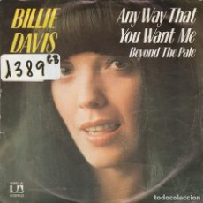 Discos de vinilo: BILLIE DAVIS / ANY WAY THAT YOU WANT ME / BEYOND THE PALE (SINGLE 1976). Lote 67899861