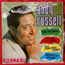 Discos de vinilo: ANDY RUSSELL (EP 1963) (BUEN ESTADO) TRES PAPABRAS, EL CIELO Y LA TIERRA. Lote 67947517