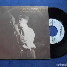 Discos de vinilo: DANZA INVISIBLE EL BRILLO DE UNA CANCION SINGLE SPAIN 1989 PDELUXE. Lote 67954417