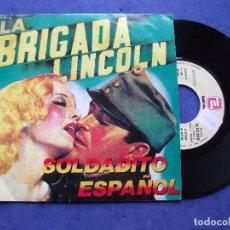 Discos de vinilo: LA BRIGADA LINCOLN SOLDADITO ESPAÑOL SINGLE SPAIN 1988 PDELUXE. Lote 67955217