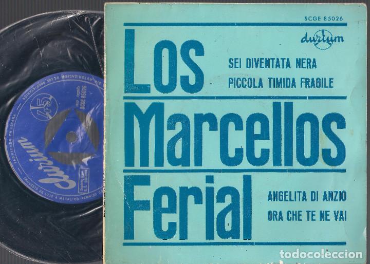 LOS MARCELLOS FERIAL - SEI DIVENTATA NERA + 3 - EP 1964 DURIUM SCGE 85026 ED. ESPAÑOLA (Música - Discos de Vinilo - EPs - Pop - Rock Internacional de los 50 y 60)