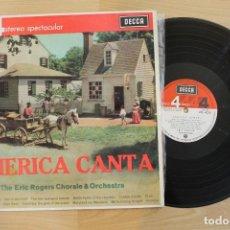 Discos de vinilo: LP AMERICA CANTA ERIC ROGERS 1964. Lote 67958341