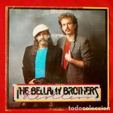 Discos de vinilo: THE BELLAMY BROTHERS (SINGLE 1984) RESTLESS - FORGET ABOUT ME. Lote 67987341