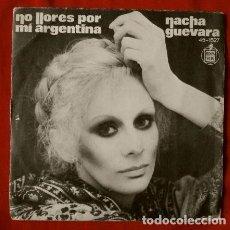 Discos de vinilo: NACHA GUEVARA (SINGLES 1977) NO LLORES POR MI ARGENTINA. Lote 67991257