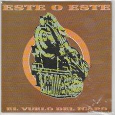 Discos de vinilo: ESTE O ESTE / EL VUELO DEL ICARO (SINGLE PROMO 1991) SOLO CARA A. Lote 68002009
