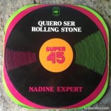 Discos de vinilo: NADINE EXPERT - QUIERO SER ROLLING STONE . 1978 CBS . Lote 68002497