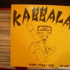 Discos de vinilo: KABBALA- YEN- NBO- OSE MAXISINGLE VIRGIN 1984. Lote 68035829