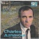 Discos de vinilo: CHARLES AZNAVOUR (EN ESPAÑOL) ISABELLE + 3 (EP 1965) TRIANGULO. Lote 68040401