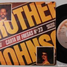 Discos de vinilo: BROTHERS JOHNSON, CARTA DE FRESAS N°23/ BAILANDO Y SALTANDO 1977 . Lote 68048173