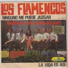Discos de vinilo: LOS FLAMENCOS / NADIE ME PUEDE JUZGAR / TEMBLORCITO + 2 (EP 1966). Lote 68094641
