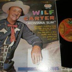 Discos de vinilo: WILF CARTER MONTANA SLIM HILLBILLY (1976 DIST ) OG NASHVILLE EXCELENTE ESTADO. Lote 68099777
