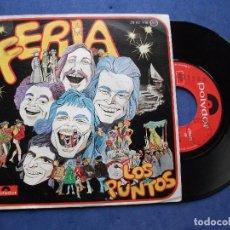 Discos de vinilo: LOS PUNTOS FERIA SINGLE SPAIN 1975 PDELUXE. Lote 68184809