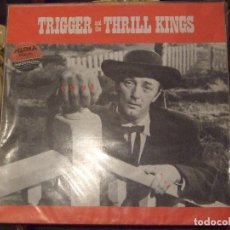 Discos de vinilo: TRIGGER AND THE THRILL KINGS - MOANIN LOW - NAKED SPUR FRANCE 1986 - PERFECTO. Lote 68185337