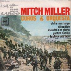 Discos de vinilo: MITCH MILLER COROS Y ORQUESTA - EL DIA MAS LARGO / EP CBS DE 1962 RF-1498 , PERFECTO ESTADO. Lote 68194789