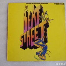 Discos de vinilo: BEAT STREET, ORIGINAL MOTION PICTURE SOUNDTRACK, VOL.2. LP EDICION ESPAÑOLA 1984 ATLANTIC. Lote 68201681