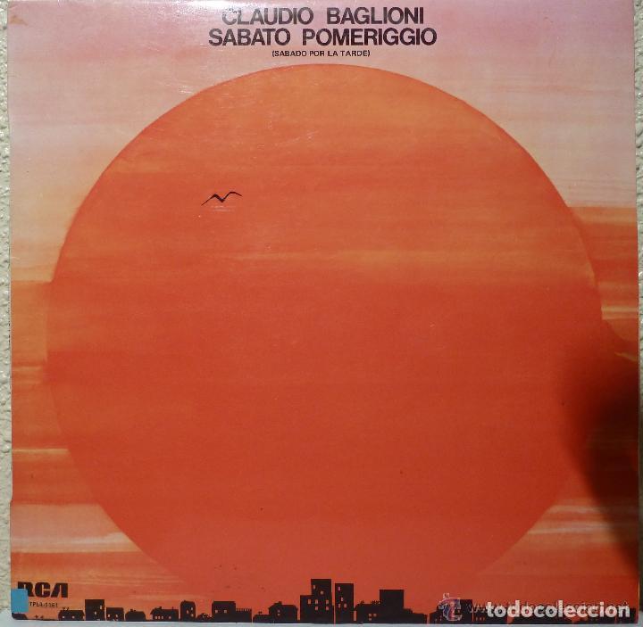 CLAUDIO BAGLIONI - SABATO POMERIGGIO 1975 !! ORG EDT, TODO IMPECABLE !! (Música - Discos - LP Vinilo - Canción Francesa e Italiana)