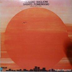 Discos de vinilo: CLAUDIO BAGLIONI - SABATO POMERIGGIO 1975 !! ORG EDT, TODO IMPECABLE !!. Lote 68271317