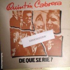 Discos de vinilo: QUINTIN CABRERA: DE QUE SE RIE? MAX SUNYER, RAFAEL ESCOTE, JEP NUIX,JORDI VILAPRINYO,AURELI VILA. Lote 68292721