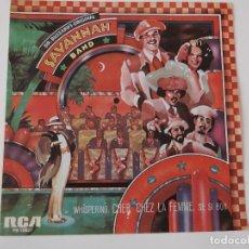 Discos de vinilo: DR. BUZZARD'S ORIGINAL SAVANNAH BAND - WHISPERING / CHER CHEZ LA FEMME / SI SI BON. Lote 68300265