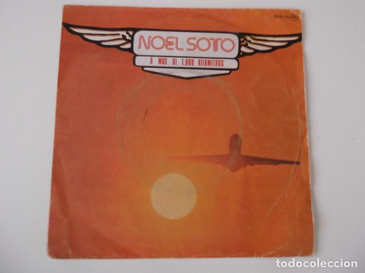 NOEL SOTO - A MÁS DE 1000 KILÓMETROS (Música - Discos - Singles Vinilo - Solistas Españoles de los 70 a la actualidad)