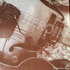 Discos de vinilo: KAMERATA - HEROIN . 1987 GERMANY. Lote 68308197