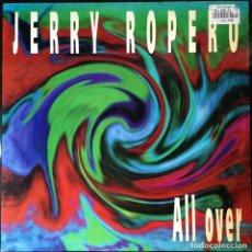 Discos de vinilo: JERRY ROPERO - ALL OVER . 1996 MELODY MAN. Lote 68310545