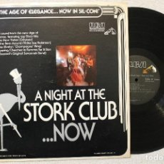 Discos de vinilo: THE AGE OF ELEGANCE...NOW IN SIL CONI A NIGHT AT THE STORK CLUB... NOW LP. Lote 68318897