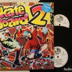 Discos de vinilo: SKATE BOARD 2 DOBLE LP GATEFOLD COVER. Lote 68334405