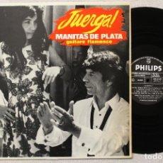 Discos de vinilo: JUERGA ! MANITAS DE PLATA LP MADE IN FRANCE. Lote 68339337