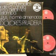 Discos de vinilo: MARIA DOLORES PRADERA AMARRADITOS DOBLE LP GATEFOLD COVER 1976. Lote 68339693