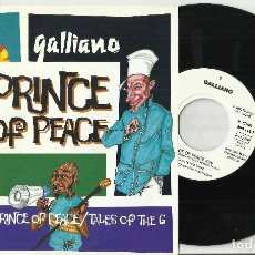 Discos de vinilo: GALLIANO SINGLE PRINCE OF PEACE.ALEMANIA 1992. Lote 68343189