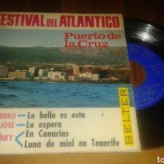Discos de vinilo: 1ER.FESTIVAL DEL ATLANTICO:TONY ESCUDERO/JUAN JOSE/FRANKY (EP.7