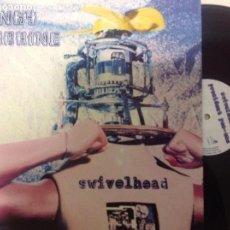 Discos de vinilo: KINKY MACHINE -SWIVELHEAD -MAXI 1992 . Lote 68359505
