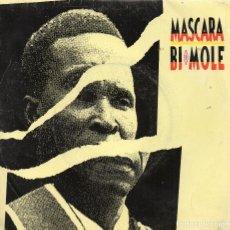 Discos de vinilo: MASCARA BI MOLE EP-1989 MADE IN SPAIN. Lote 68380081