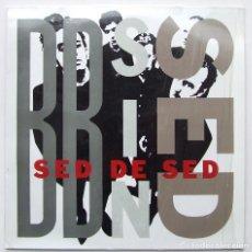 Discos de vinilo: BB SIN SED ALBUM SED DE SED LP VINILO TRES CIPRESES DRO. Lote 68387213