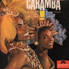 Discos de vinilo: ROBERTO DELGADO Y SU ORQUESTA ...CARAMBA / LP POLYDOR DE 1965 RF-1557 , PERFECTO ESTADO. Lote 68411925