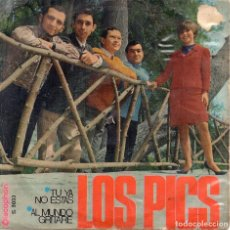 Discos de vinilo: X - LOS PICS - SINGLE 1968( MUY BUSCADO) - TÚ YA NO ESTAS + AL MUNDO GRITARÉ. Lote 68430405