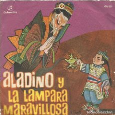 Discos de vinilo: ** SB91 - SINGLE - CUENTOS INFANTILES - ALADINO Y LA LAMPARA MARAVILLOSA - DISCOS COLUMBIA. Lote 68440605