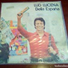Discos de vinilo: LUIS LUCENA - BELLA ESPAÑA - LP - 1973. Lote 68442617