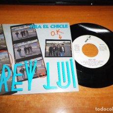 Discos de vinilo: REY LUI TIRA EL CHICLE SINGLE VINILO DEL AÑO 1991 MISMO TEMA MUY RARO. Lote 68509725