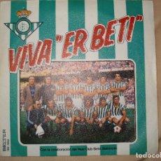 Discos de vinilo: VIVA ER BETIS. Lote 68532405