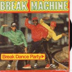 Discos de vinilo: BREAK MACHINE - SINGLE 1984. Lote 68536565