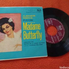 Discos de vinilo: MADAME BUTTERFLY ALBANESE OEERCE PUCCINI EP 7
