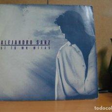 Discos de vinilo: ALEJANDRO SANZ - SI TÚ ME MIRAS - WEA 4509-92850-1 - 1993. Lote 103887072