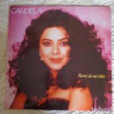 Discos de vinilo: LP CANDELA – PARTE DE MI VIDA - CANCIONERO 1991. Lote 68573821