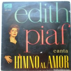 Discos de vinilo: EDITH PIAF ''HIMNO AL AMOR'' ES UN EP DE VINILO DE 4 CANCION DEL AÑO 1960. Lote 68605345