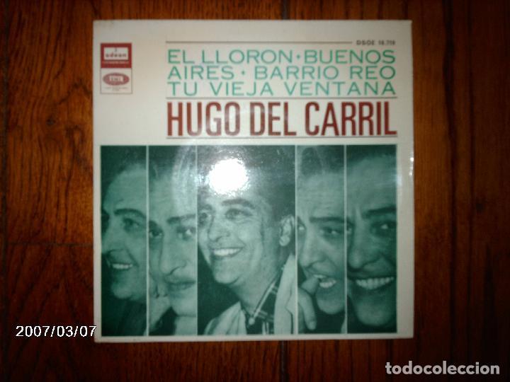 HUGO DEL CARRIL - EL LLORÓN + 3 (Música - Discos de Vinilo - EPs - Grupos y Solistas de latinoamérica)
