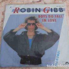 Discos de vinilo: ROBIN GIBB – BOYS DO FALL IN LOVE - SINGLE 1984. Lote 68615197